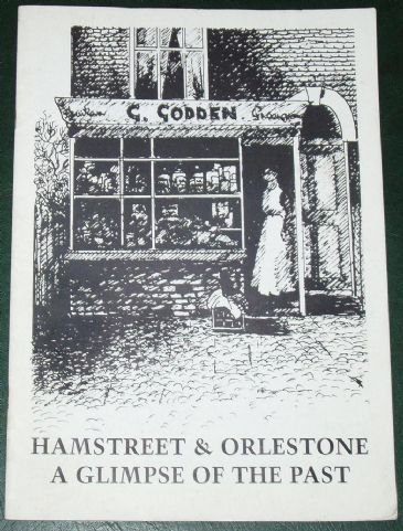 Hamstreet & Orlestone - A Glimpse of the Past